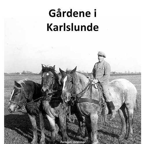 Gårdene i Karlslunde
