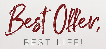 Best Offer, Best Life! By Deb Colameta