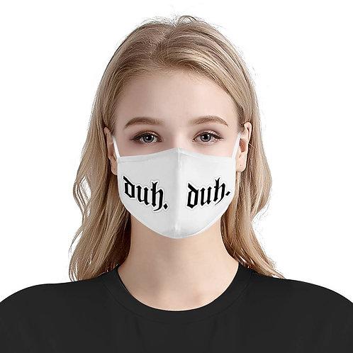 Duh. Bad Guy Billie Eilish | 100% Soft Pima Cotton Triple Layer Face Mask