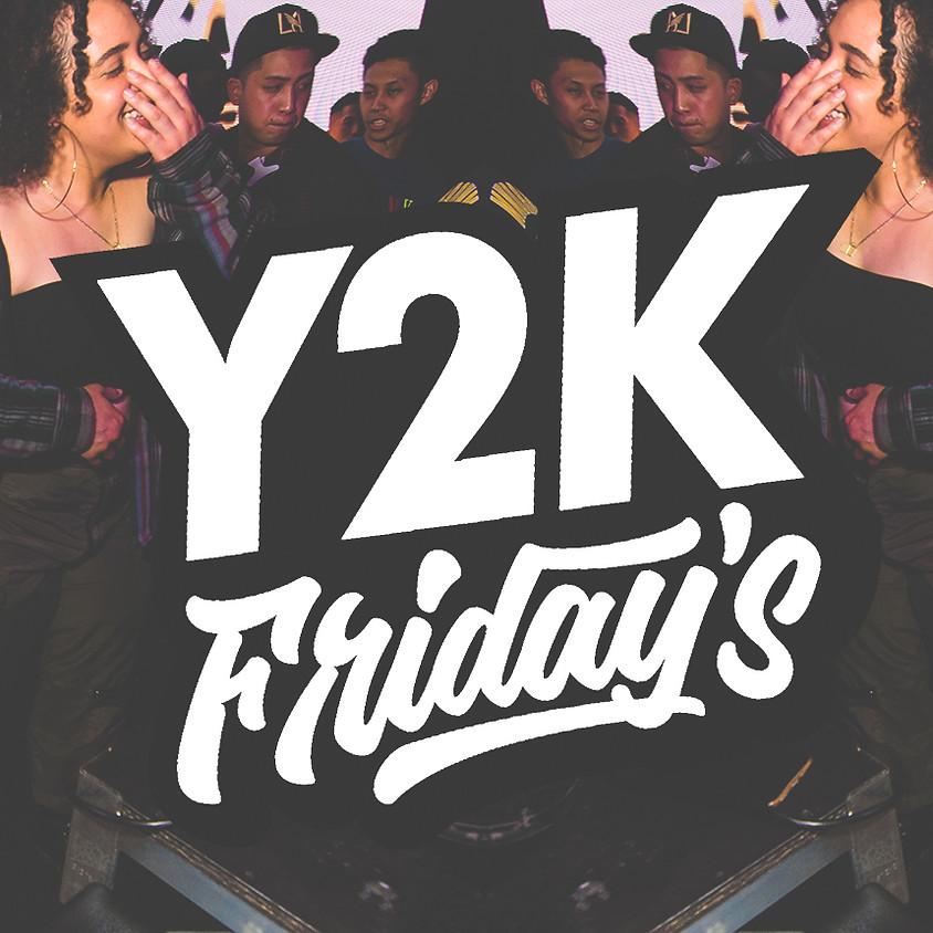 Y2K FRIDAYS   21+