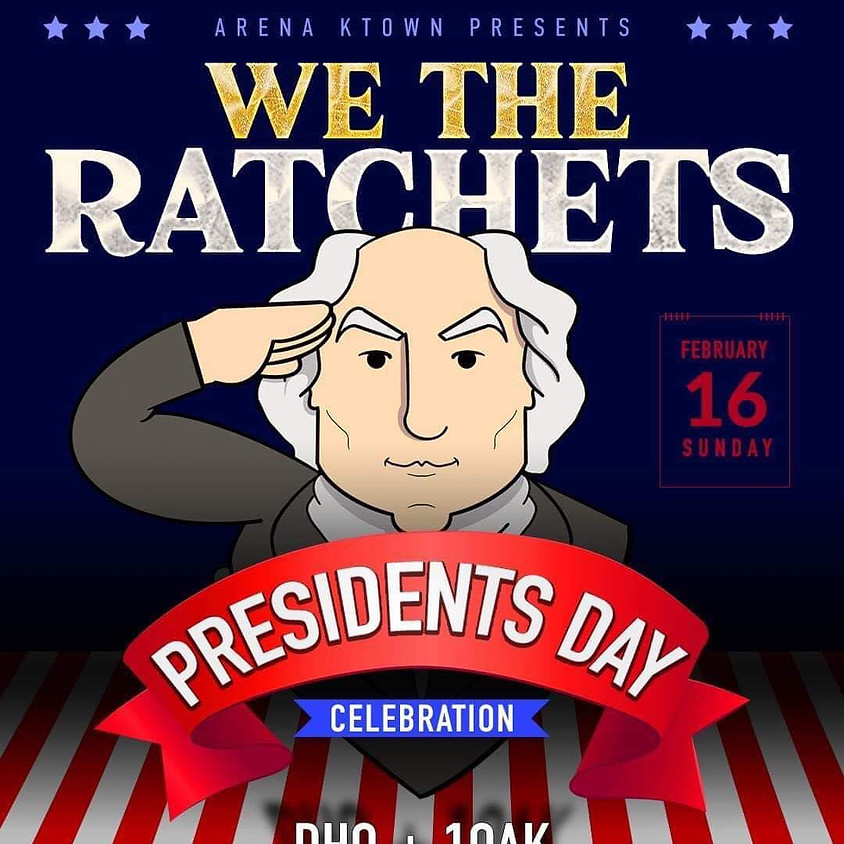 PRESIDENT'S DAY TURN UP