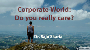 Corporate World: Do you really care?