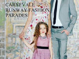 Carvevale Runway Fashion Parades 2017