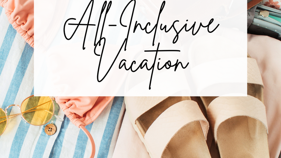 Packing Guide for All-Inclusive Resorts