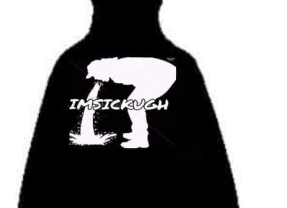 Imsickugh Hoodie