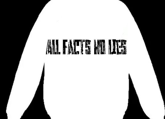 All Facts No Lies Sweater