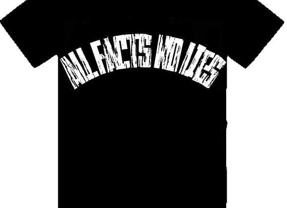 All Facts No Lies T- Shirt