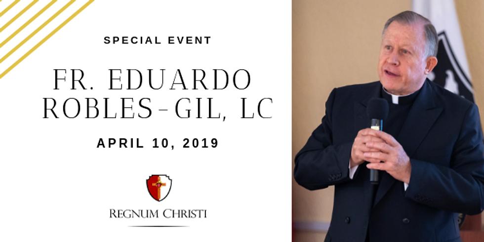 Special Event: Mass + Meet & Greet Reception with Fr. Eduardo Robles-Gil, LC