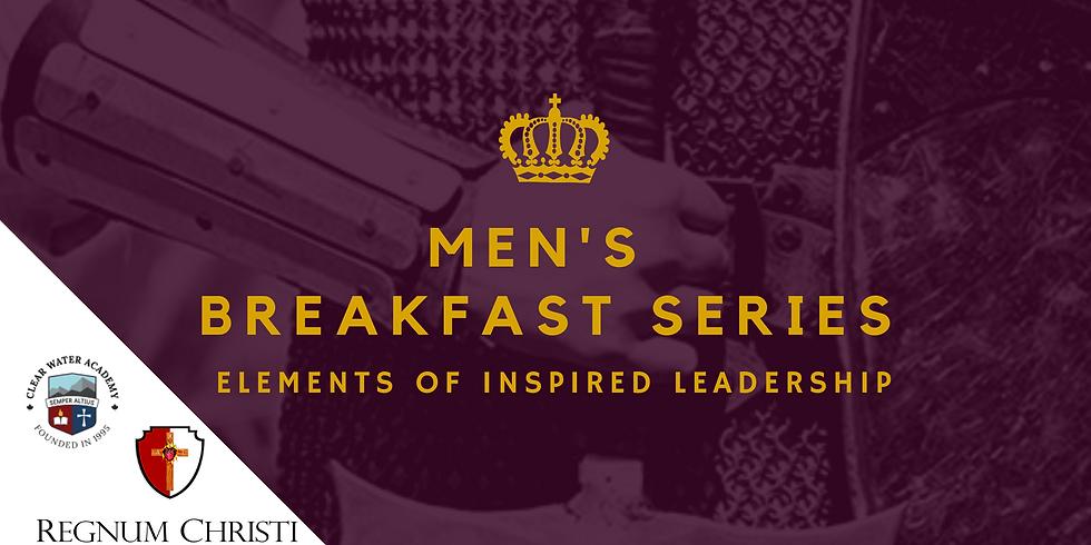 Men's Breakfast Series - Elements of Inspired Leadership