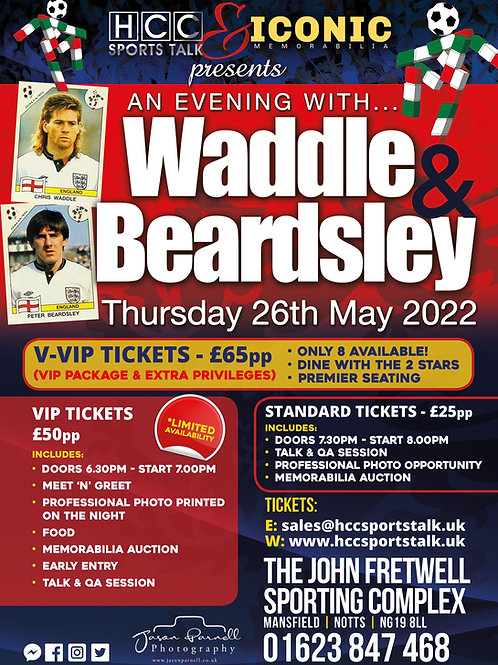 EVENING WITH CHRIS WADDLE & PETER BEARDSLEY