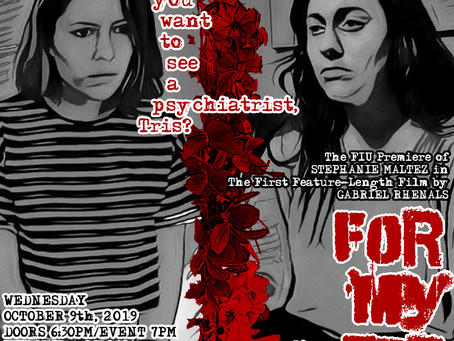 Blog Post #72: 'For My Sister' Set for FIU Premiere!