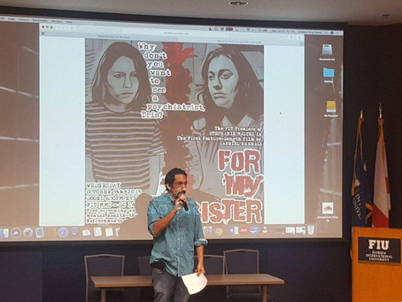 Blog Post #73: The FIU Screening of 'For My Sister'!