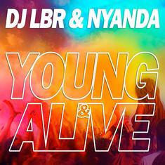 Dj LBR ft. Nayanda - Young & Alive
