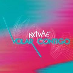 Nxtwave - Volar contigo