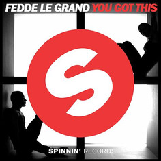 Fedde Le Grand - You got this
