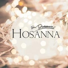 Su Presencia - Hosanna