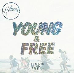 Hillsong Young & Free - Wake (Studio)