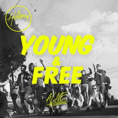 Hillsong Young & Free - Alive