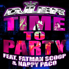 Dj LBR ft. Fatman Scoop & Nappy Paco - Time to party