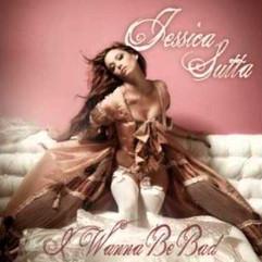 Jessica Sutta - Wanna be bad