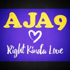 Aja9 - Right Kinda Loves
