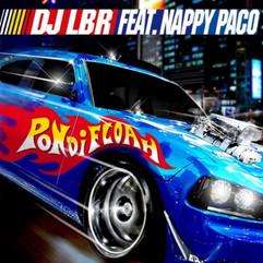 Dj LBR ft. Nappy Paco - Pon Di Floah