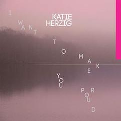 Katie Herzig - I Want to Make you Proud