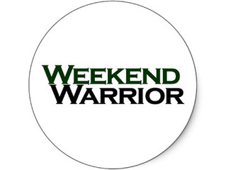 The Proper Way To Be A Weekend Warrior