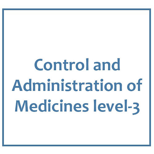 Control-and-Administration-of-Medicines-level-3