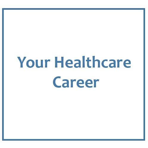 Your Healthcare Career