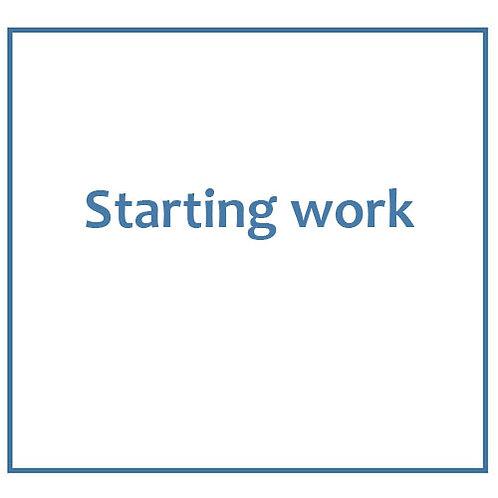 Starting work