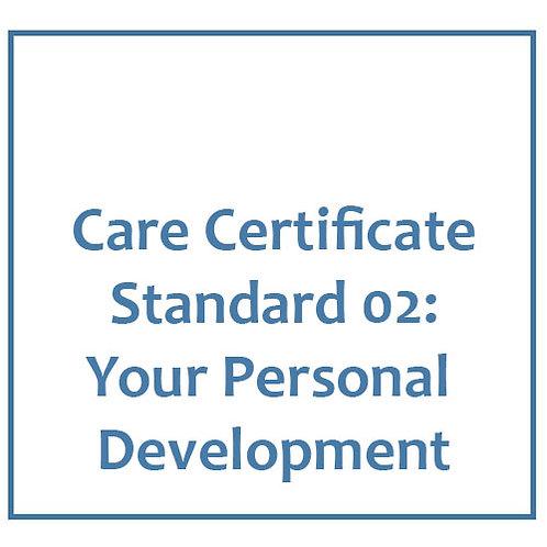 Care Certificate Standard 02: Your Personal Development
