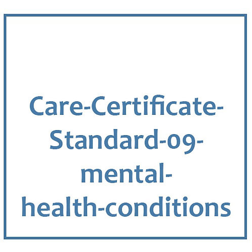 Care-Certificate-Standard-09-awareness-of-mental-health-conditions