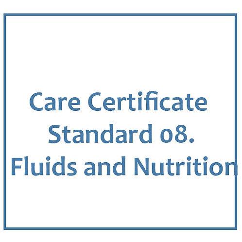 Care Certificate Standard 08. Fluids and Nutrition