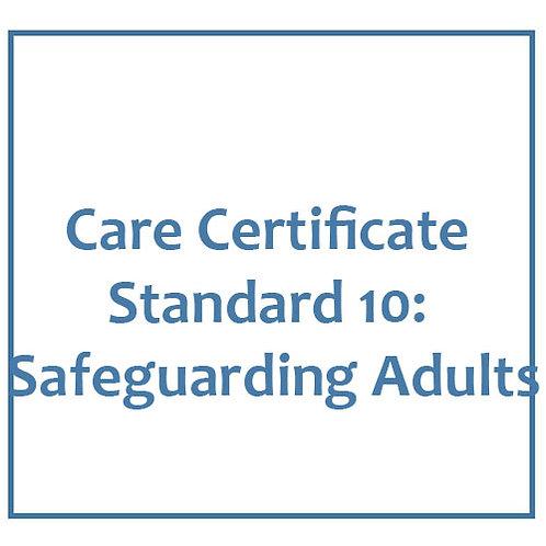 Care Certificate Standard 10: Safeguarding Adults