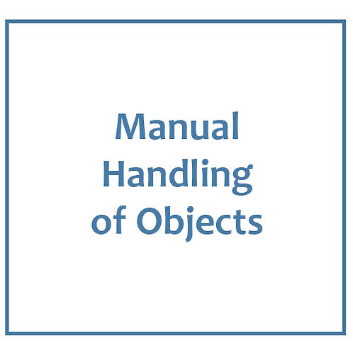 Manual Handling of Objects