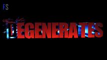 Degenerates | Pre Production | 4K HDR |