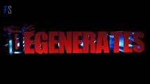 Degenerates   Pre Production   4K HDR  