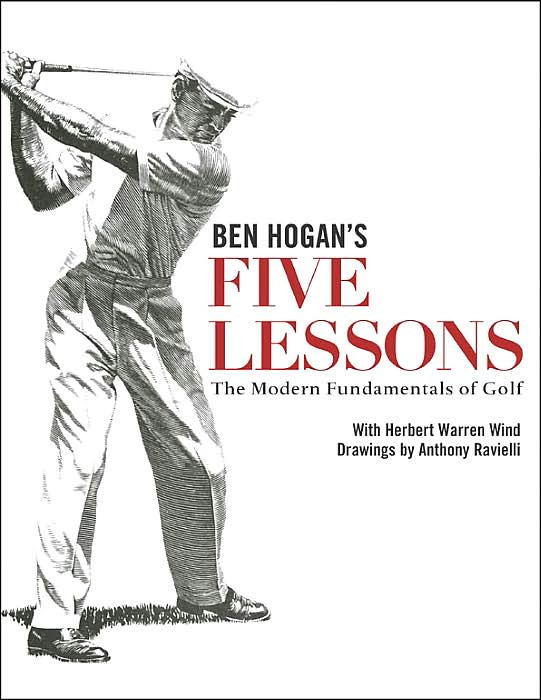 Five Lessons by ben Hogan