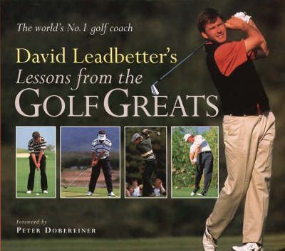 Lessons from the golf greats, Leadbetter