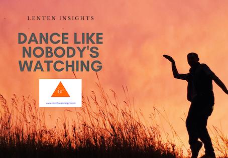 Dance Like Nobody's Watching