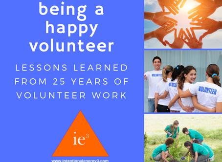 Being a Happy Volunteer: Lessons Learned From 25 Years of Volunteer Work