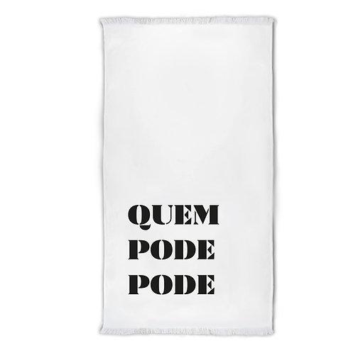 INSPIRAÇÕES PORTUGUESAS    Quem Pode Pode Towel