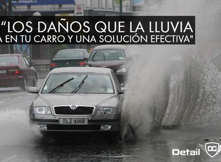 Los daños que la lluvia provoca en su carro y una solución efectiva