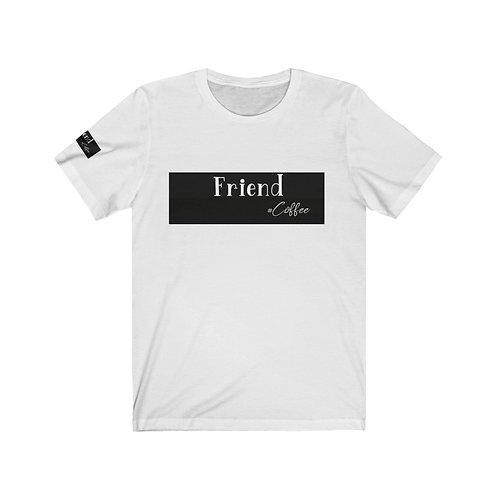 Friend Coffee T-shirt , Tshirt, Coffee T shirts