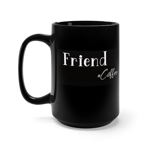 Friend Coffee 15oz Mug,  Coffee Mug, Espresso Mug, Espresso Maker