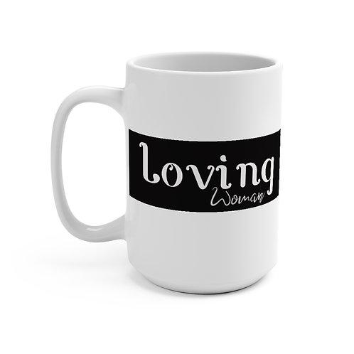 Loving Woman Coffee Mug 15oz, Coffee Mug,