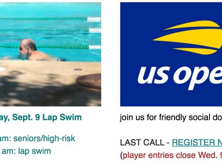 Wed. Lap Swim & Last Call: US Open