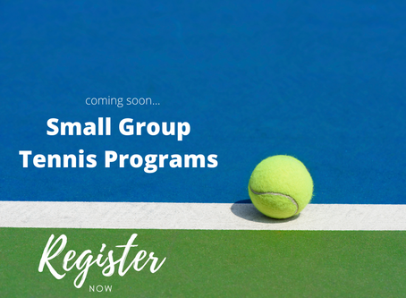 Small Group Tennis Programs - sign up now