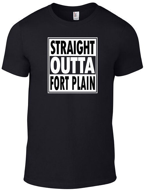 Straight Outta Fort Plain -Black on White & White on Black